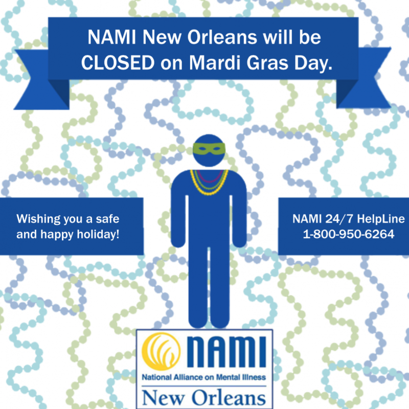 NAMI Closed for Mardi Gras